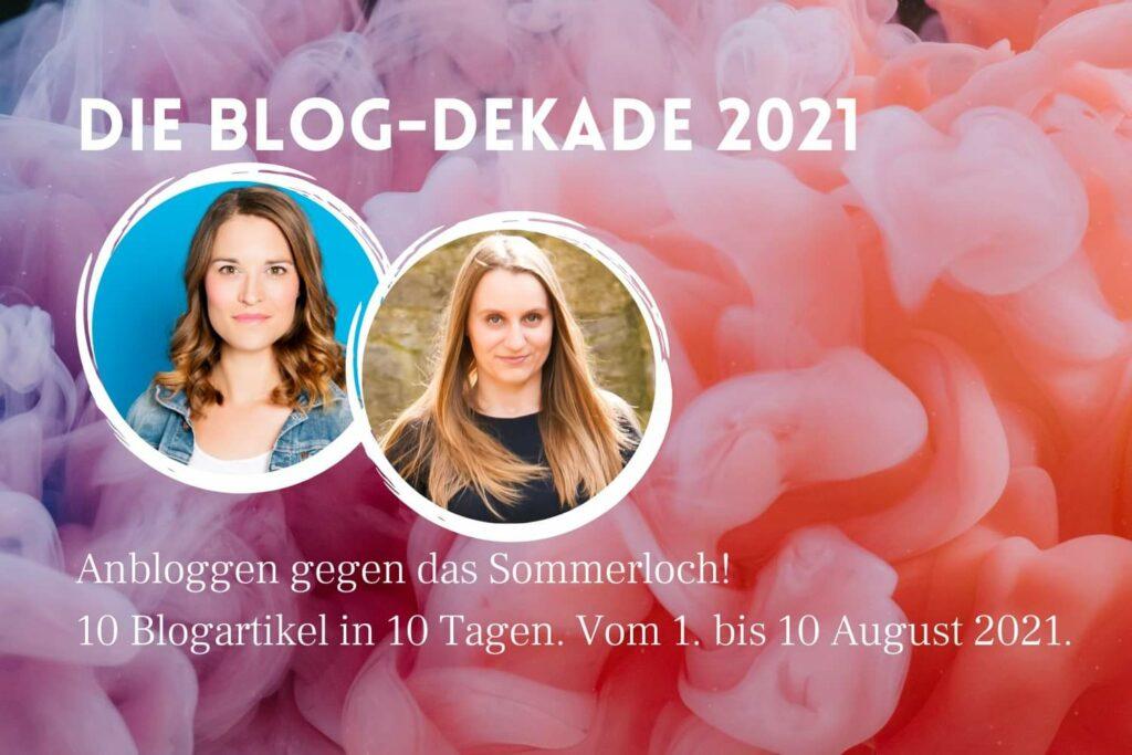 Die Blog-Dekade im August 2021 in der Content-Society mit Franzi Blickle